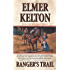 Ranger's Trail: A Story of the Texas Rangers