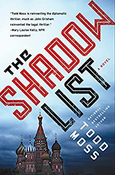 The Shadow List (A Judd Ryker Novel) by [Moss, Todd]