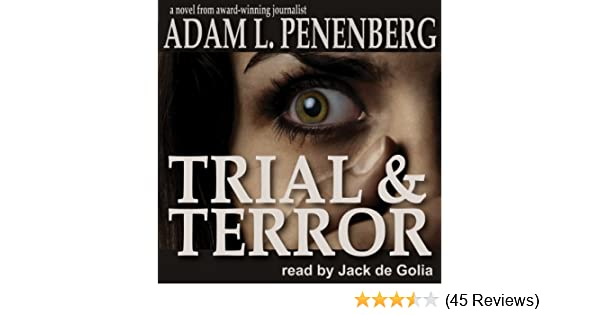 Amazon.com: Trial and Terror (Audible Audio Edition): Adam L. Penenberg, Jack de Golia, Inc. Wayzgoose: Books