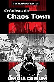 Crônicas de Chaos Town