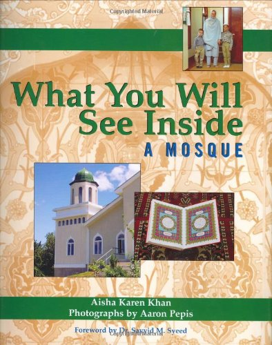 Read Online What You Will See Inside a Mosque PDF