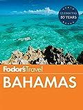 Fodor's Bahamas (Full-color Travel Guide)