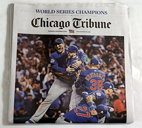Chicago Cubs Tribune Newspaper World Series Champions 11/3/16-''At Last!'' by Chicago Tribune