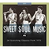 Sweet Soul Music: 24 Scorching Classics From 1975