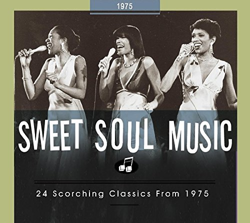 Sweet Music Cd - Sweet Soul Music: 24 Scorching Classics From 1975