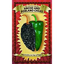 Ancho and Poblano Chiles (The Pepper Pantry)