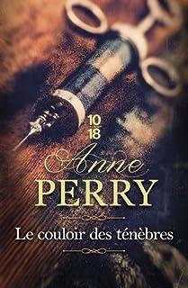 Le couloir des ténèbres, Perry, Anne