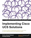 Implementing Cisco UCS Solutions, Farhan Ahmed and Prasenjit Sarkar, 1782170669