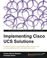 Implementing Cisco UCS Solutions Front Cover