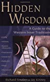 Hidden Wisdom, Richard Smoley and Jay Kinney, 0835608441