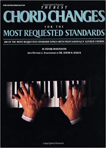 The Best Chord Changes For The Most Requested Standards Frank