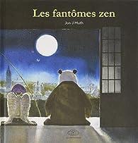 Les fantômes zen par Jon J. Muth