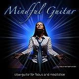 Kyпить Mindful Guitar (Slow Guitar for Focus & Meditation) на Amazon.com