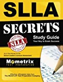 SLLA Secrets Study Guide: SLLA Test Review for the School Leaders Licensure Assessment (Mometrix Secrets Study Guides)