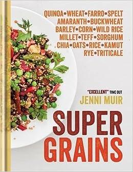 Image result for Supergrains: Wheat - Farro - Spelt - Kamut - Amaranth - Buckwheat - Barley - Corn - Wild Rice - Millet - Teff -