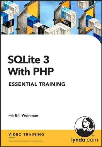 SQLite 3 with PHP Essential Training