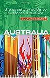 Australia: The Essential Guide to Customs & Culture (Culture Smart!) (Culture Smart! The Essential Guide to Customs & Culture)