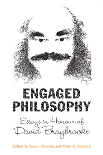 Amazoncom Engaged Philosophy Essays In Honour Of David Braybrooke  Engaged Philosophy Essays In Honour Of David Braybrooke St Edition Business Plan Writing Services Cost Uk also Research Essay Proposal  Health Essay Example