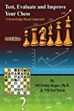 Test, Evaluate and Improve Your Chess, Danny Kopec and Hal Terrie NM, 1483991571