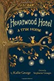 hotel animal - Heartwood Hotel, Book 1 A True Home