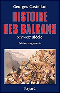 Book's Cover ofHistoire des Balkans XIVe-XXe siècle