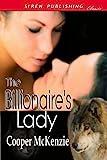 The Billionaire's Lady [sequel to The Billionaire's Mate] (Siren Publishing Classic)