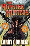 The Monster Hunters, Larry Correia, 1451637845