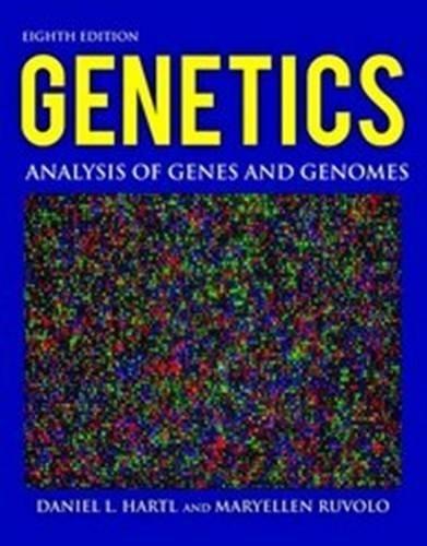 Genetics: Analysis of Genes and Genomes by Maryellen Ruvolo Daniel L. Hartl (Author) (2011-01-01)