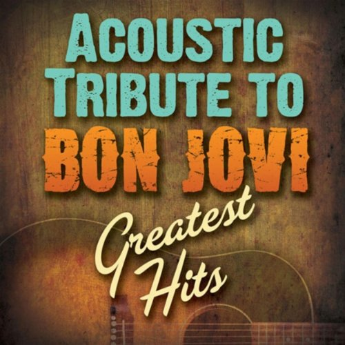 Wanted Dead Or Alive (Bon Jovi Acoustic Wanted Dead Or Alive)