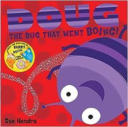 Doug the Bug: Amazon.co.uk: Hendra, Sue, Linnet, Paul: 9780857074461: Books