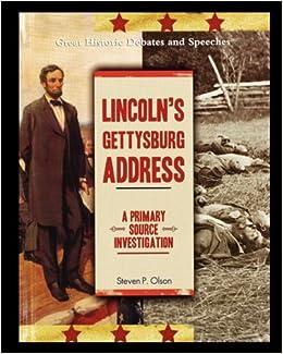 Book Lincoln's Gettysburg Address: A Primary Source Investigation
