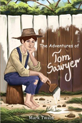 The Adventures of Tom Sawyer: (Starbooks Classics Editions)