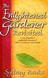The Enlightened Gardener Revisited, Sydney Banks, 1551051583