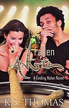 Fallen Angel (A Finding Nolan Novel Book 3) by [Thomas, K.S.]