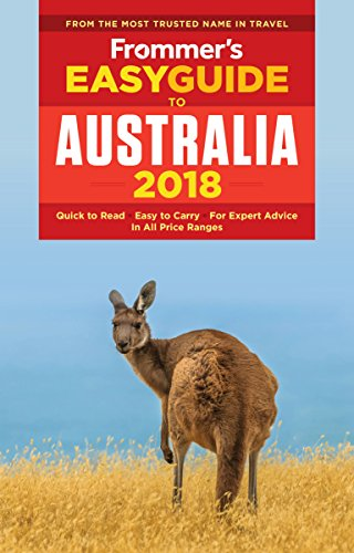 Frommers Easyguide To Australia 2018  Easyguides