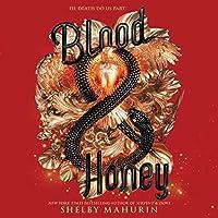 Blood & Honey: Serpent & Dove, Book 2
