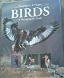img - for Southern African Birds: A Photographic Guide book / textbook / text book