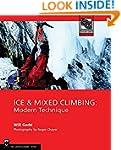 Ice & Mixed Climbing: Modern Technique