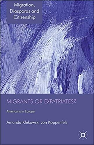 Migrants or Expatriates?: Americans in Europe (Migration,