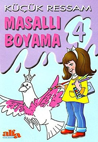 Kucuk Ressam Masalli Boyama 4 Aziz Sivaslyoglu 9799753167283