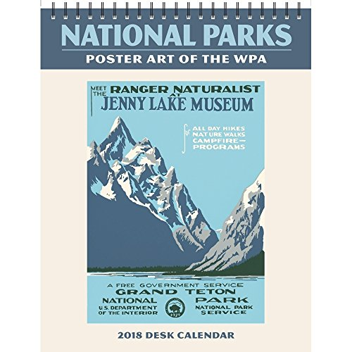National Parks Poster Art of the WPA EASEL Calendar 2018