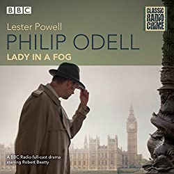 Philip Odell: Collected Cases - The Lady in a Fog