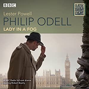Philip Odell: Collected Cases - The Lady in a Fog Radio/TV Program