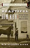 img - for [(Beautiful Jim Key: The Lost History of the World's Smartest Horse)] [Author: Mim Eichler Rivas] published on (April, 2006) book / textbook / text book