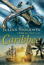 Caribbee: A Kydd Sea Adventure (Kydd Sea Adventures Book 14)