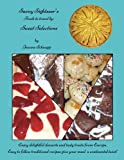 Savvy Sightseer's Foods to travel by: Sweet Selections: Volume 2 by Ms. Jeanne Schnupp (2015-05-18)