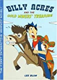 Billy Acres and the Gold Miners' Treasure, Lee Blum, 9659096518