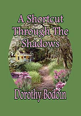 A Shortcut Through the Shadows (The Foxglove Corners Series Book 4)