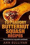 101 Savory Butternut Squash Recipes