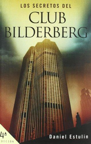 Los secretos del club Bilderberg (Spanish Edition) | Thats